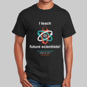 I teach future scientists - Gildan T-Shirt